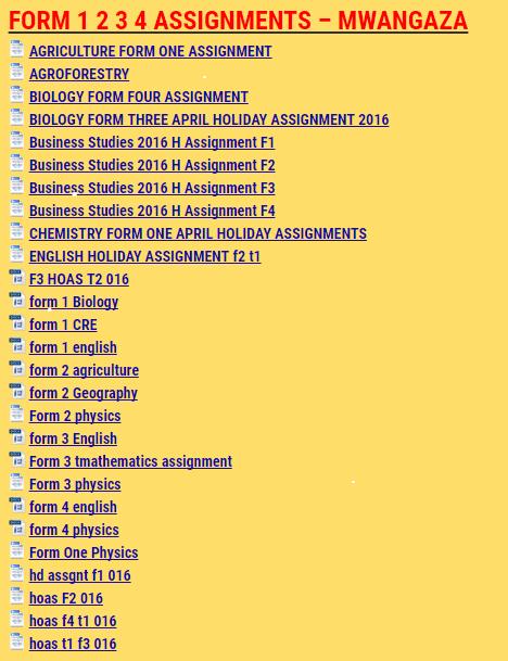 FORM 1 2 3 4 ASSIGNMENTS - MWANGAZA - KCSE REVISION