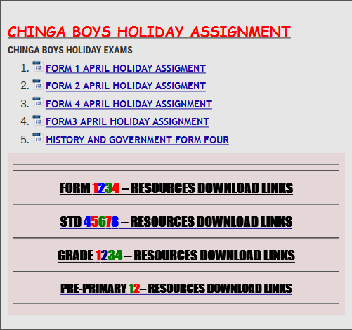 CHINGA BOYS HOLIDAY ASSIGNMENT » KCSE REVISION